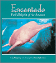 encantado: pink dolphin of the amazon