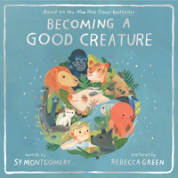Becoming a Good Creature