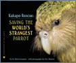 kakapo rescue: saving the worlds strangest parrot